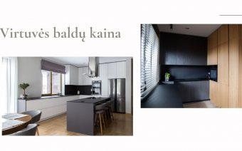 Virtuvės baldų kaina: Projektai su kainomis